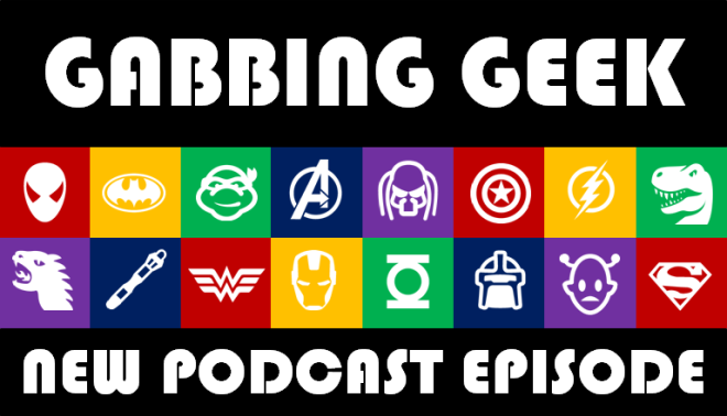 It's Gabbing Geek 28: Clue, Death, And Taxes!  It's real, and it's fantastic!