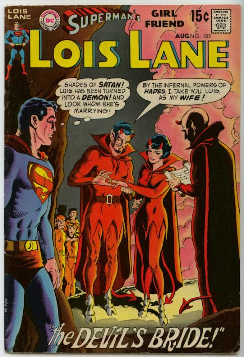 Satan had all the women of the multiverse to choose from, and he went with Superman's girlfriend.  Smart move, Prince of Darkness.