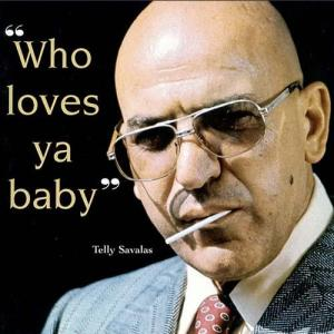 telly-savalas-who-loves-ya-baby