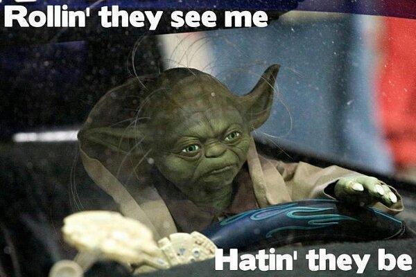 starwars-yoda-rollin-hatersgonnahate