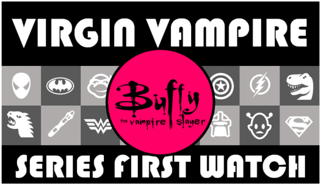 Virgin Vampire Buffy Seires First Watch