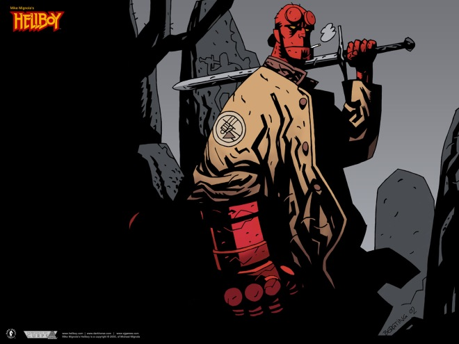 Hellboy is just a guy with a gun, Jenny?  Do you know anything about Hellboy?  For starters, he's a lousy shot.  For another, he's a freakin' prince of Hell!