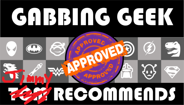 gabbing-geek-jimmy-recommends-2
